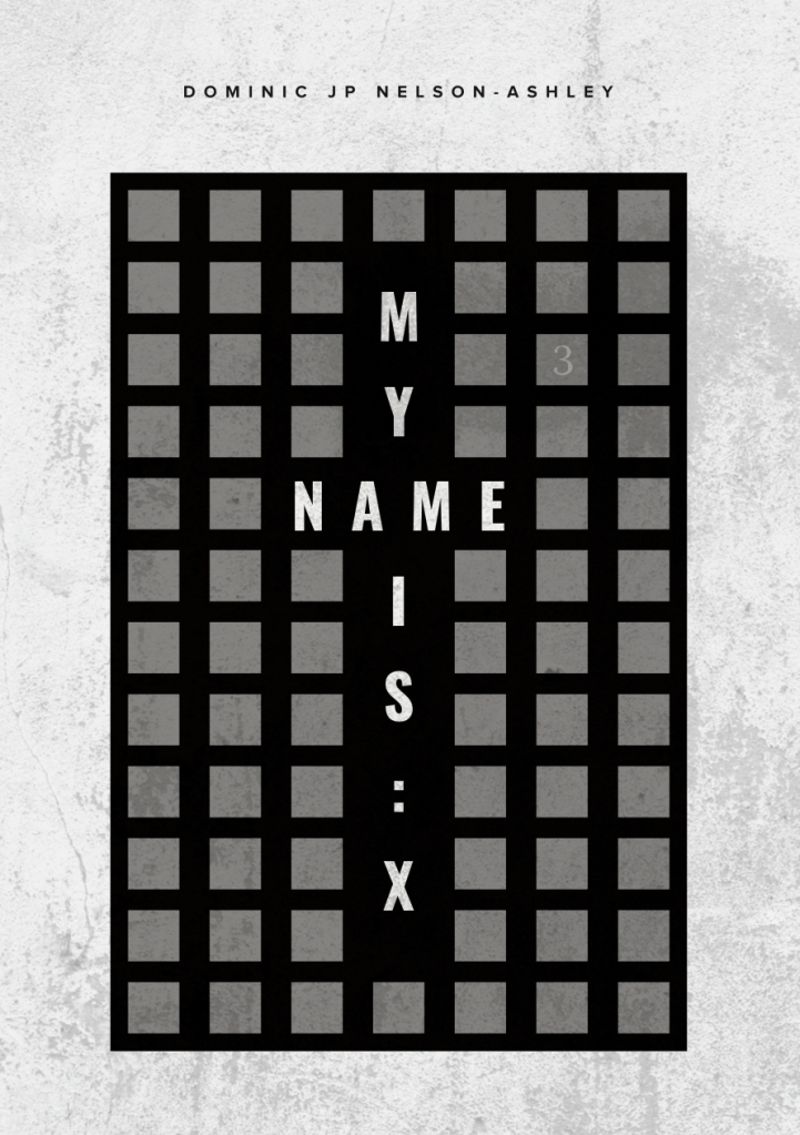 My Name is X